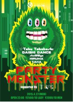 4.27(月)PARTY MONSTER