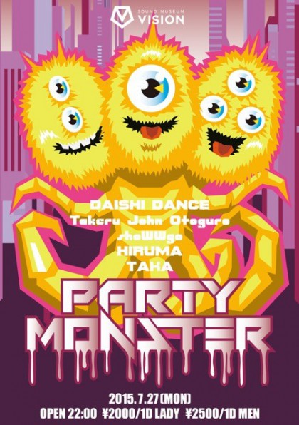 7.27PARTY MONSTER