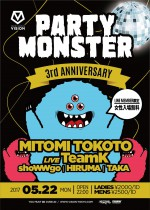 5.22(月)PARTY MONSTER